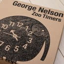 George Nelson(ジョージ・ネルソン)Zoo Timers